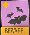 Bats-Beware